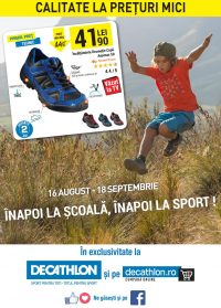 Catalog DECATHLON - Inapoi la scoala! 16 August 2016 - 18 Septembrie 2016