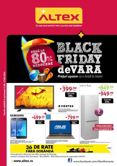 Catalog ALTEX – Black Friday de Vara! valabilitate:  11 August 2016 – 17 August 2016