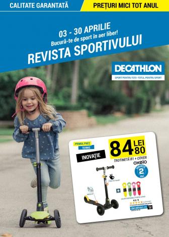 Catalog DECATHLON – Bucura-te de sport in aer liber. Revista sportivului! 03 Aprilie 2017 – 30 Aprilie 2017