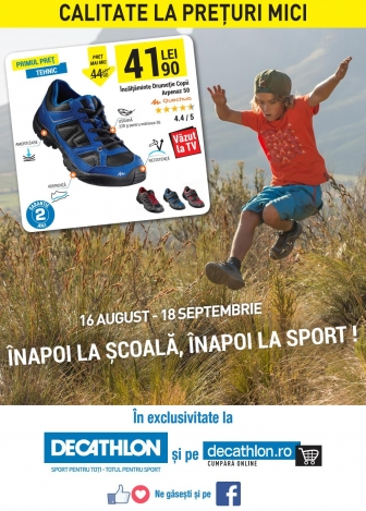Catalog DECATHLON – Inapoi la scoala! 16 August 2016 – 18 Septembrie 2016
