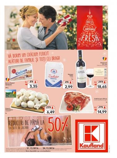 Catalog KAUFLAND Magazin Colentina Bucuresti, valabilitate: 21 Decembrie 2016 – 24 Decembrie 2016
