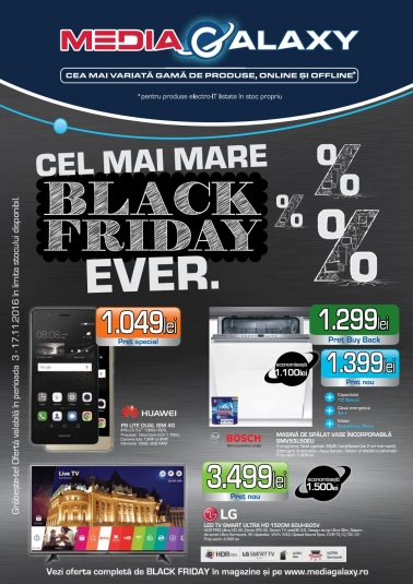 Catalog MEDIA GALAXY Black Friday 03 Noiembrie 2016 – 17 Noiembrie 2016