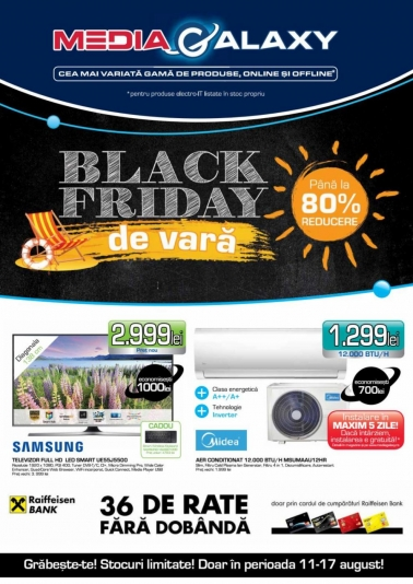 Catalog MEDIA GALAXY – Black Friday de vara! 11 August 2016 – 17 August 2016