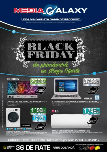 Catalog MEDIA GALAXY – Black Friday de primavara! 27 Aprilie 2017 – 03 Mai 2017