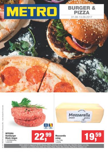 Catalog METRO – Burger & Pizza! valabilitate: 31 August 2017 – 25 Septembrie 2017