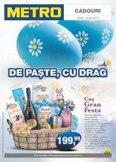 Catalog METRO – De Paste cu drag! valabilitate: 16 Martie 2017 – 15 Aprilie 2017