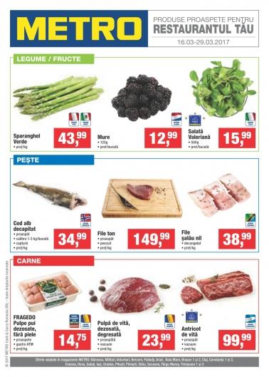 Catalog METRO – Produse proaspete pentru restaurantul tau! valabilitate: , 16 Martie 2017 – 29 Martie 2017