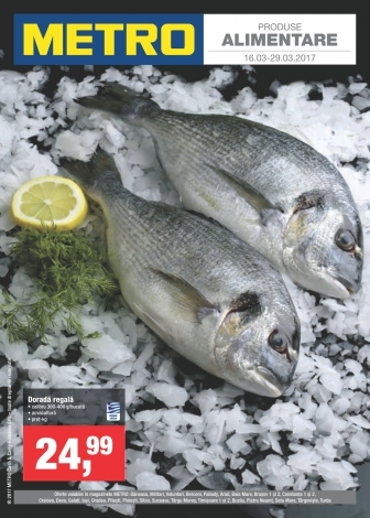 Catalog METRO – Top hit produse alimentare! valabilitate: , 16 Martie 2017 – 29 Martie 2017